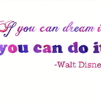 """Original ink Painting - """"if you can dream it you can do it"""" Walt Disney Quote Hand Lettering"""