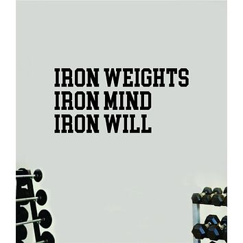 Iron Weights Mind Will Quote Wall Decal Sticker Vinyl Art Wall Bedroom Room Home Decor Inspirational Motivational Sports Lift Gym Fitness Girls Train Beast
