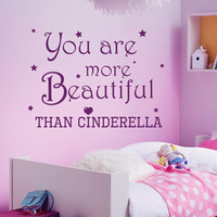 Wall Decals Quote You are More Beautiful Than Cinderella Vinyl Decal Sticker Bedroom Interior Design Art Mural Baby Girl Nursery Decor MR356