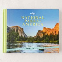 National Parks Of America: Experience America's 59 National Parks By Lonely Planet