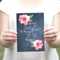 I have found the one whom my soul loves // Chalkboard Print // Rustic Wedding // Home Decor (PG-5)