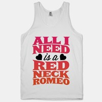 All I Need Is A Redneck Romeo   HUMAN