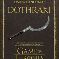 Living Language Dothraki: Game of Thrones