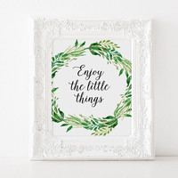 """Typographic print """"Enjoy The little things"""" Wall art Black and white art Home decor Gift idea Typography quote Inspirational art Printable"""