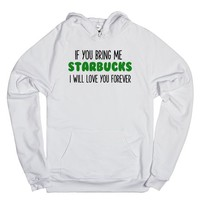 IF YOU BRING ME STARBUCKS YOU WILL LOVE ME FOREVER | | SKREENED