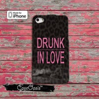 Drunk in Love Beyonce Pink Cheetah Print Cute Surfboard Surfboart Yonce Custom iPhone 4 and 4s Case and Custom iPhone 5 and 5s and 5c Case