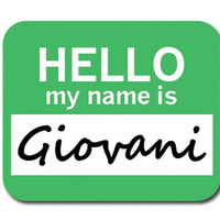 Giovani Hello My Name Is Mouse Pad