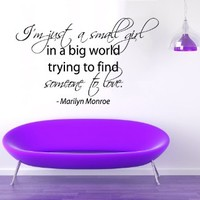 Wall Decals Marilyn Monroe Quote I'm Just a Small Girl in a Big World Trying to Find Someone to Love Vinyl Decal Beauty Salon Interior Design Girls Room Sticker Home Art Mural Bedroom Decor KT161