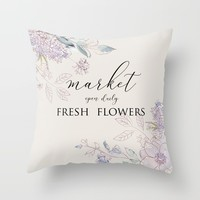 fresh flower market Throw Pillow by sylviacookphotography