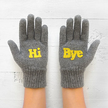 VALENTINE'S DAY Gift, Hi Bye, Gray Gloves, Hello, Talking, Fun, Special Gift, Gift For Him, Gift For Her, Unique Gift, Valentine's Gift Idea