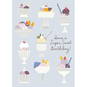 Have a Super Sweet Birthday! Greeting Card