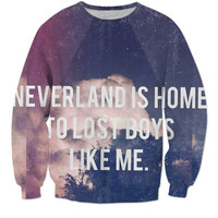"""""""Neverland is home"""" sweater"""