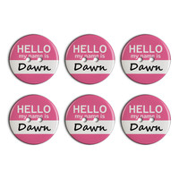 Dawn Hello My Name Is Plastic Resin Button Set of 6