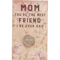 The Best Mom Ever Round Pink Enamel Pin on Gift Card