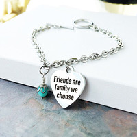 Best Friend Gift - Stainless Steel Bracelet - Birthday Gift - Friendship Jewelry - Heart Charm - BFF Jewelry - Friends are Family We Choose