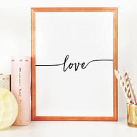 LOVE SIGN,LOVE Art,Love Print,Love Poster,Valentines Day,Family Sign,Living Room Decor,Quote Prints,Lovely Words,Typography Poster,Quotes