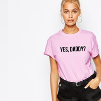 Yes, Daddy? unisex t-shirt