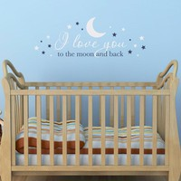 I love you to the Moon and Back Wall Art - Nursery Decal - Baby Wall Decor - Love Quote Decal - Large