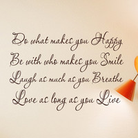 Wall Decals saying Do what makes you Happy Be with who makes you Smile wall words vinyl lettering uplifting and inspirational