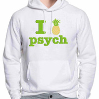 I Love Pineapple Psych TV Series Hoodie -tr3 Hoodies for Man and Woman