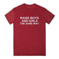 RAISE BOYS AND GIRLS THE SAME