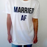 Married AF - Unisex T-shirt for Women - shpfy