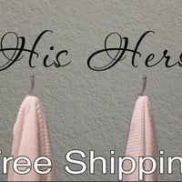 HIS and HERS towel hook wall vinyl sticker home decor cute bathroom Free Shipping