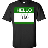 Hello My Name Is THEO v1-Unisex Tshirt