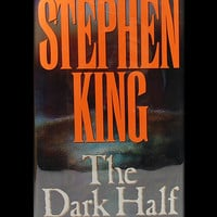 The Dark Half by Stephen King (1989 First Edition)