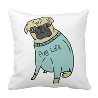 Pug Life - Funny Dog In A Sweater Pillow