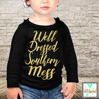Well Dressed Southern Mess - Glitter - Long Sleeve - Southern Belle - Black and Gold Glitter Shirt - Southern Mess - Diva Shirt - Sparkle