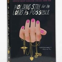 Holding Still For As Long As Possible By Zoe Whittall  - Assorted One