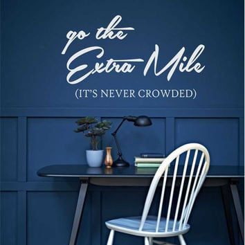 Go the Extra Mile Decal | Vinyl Wall Quote | Wall Lettering