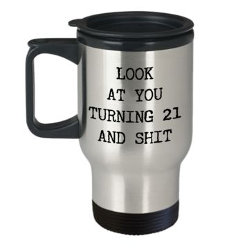 21st Birthday Gifts Funny Birthday Gift Ideas For Happy 21st Birthday Party Over the Hill Mug Legal Age Bday Gifts Birthday Drinking Age Gag Gifts Look at You Mug Stainless Steel Insulated Travel Coffee Cup