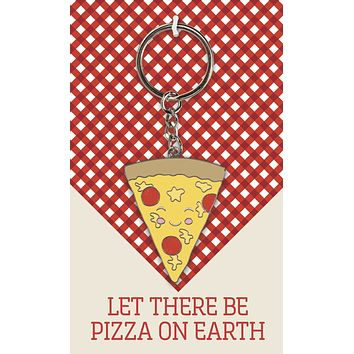 Let There Be Pizza On Earth Enamel Keychain
