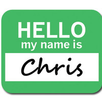 Chris Hello My Name Is Mouse Pad - No. 2
