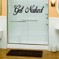 Get Naked Version 2 Bathroom Shower Wall Decal Vinyl Art Decor Sticker