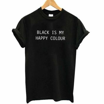 Casual cotton black is my happy color printed women's t shirt