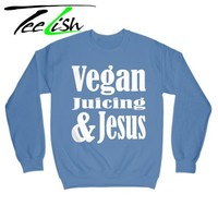 Vegan juicing & Jesus sweatshirt