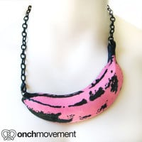 The Onch PINK Banana