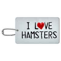 I Love Hamsters Written on Paper ID Card Luggage Tag