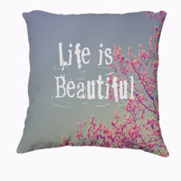 """Throw Pillow-Home Decor- """"Life is Beautiful"""" 18 x 18 Pillow-Typography- Summer Inspired -Home Decor- - $35.00 - Handmade Home Decor, Crafts and Unique Gifts by Vintage Skies Photography & Designs"""