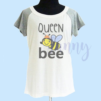 Queen bee tshirt cream grey women tshirt size S M L shirt **quote shirt **women tshirt **short raglan shirt