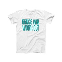 Things Will Work Out Tee