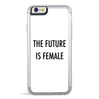 The Future Is Female iPhone 6/6S Case