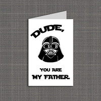 Star Wars Father's Day Printable Card for Dad Dude You are my Father Darth Vader Card Father Card Funny card greeting card Father's Day gift