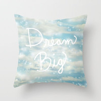 Dream Big Throw Pillow by Lisa Argyropoulos