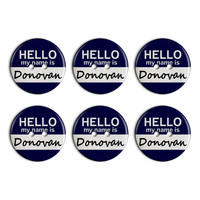 Donovan Hello My Name Is Plastic Resin Button Set of 6