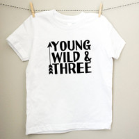 Young Wild and Three Letters Kids t shirt Boy Girl shirt Casual Children Toddler Clothes Funny Top Tees Black White Gift ZT-87