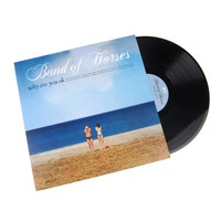 Band Of Horses: Why Are You OK Vinyl LP